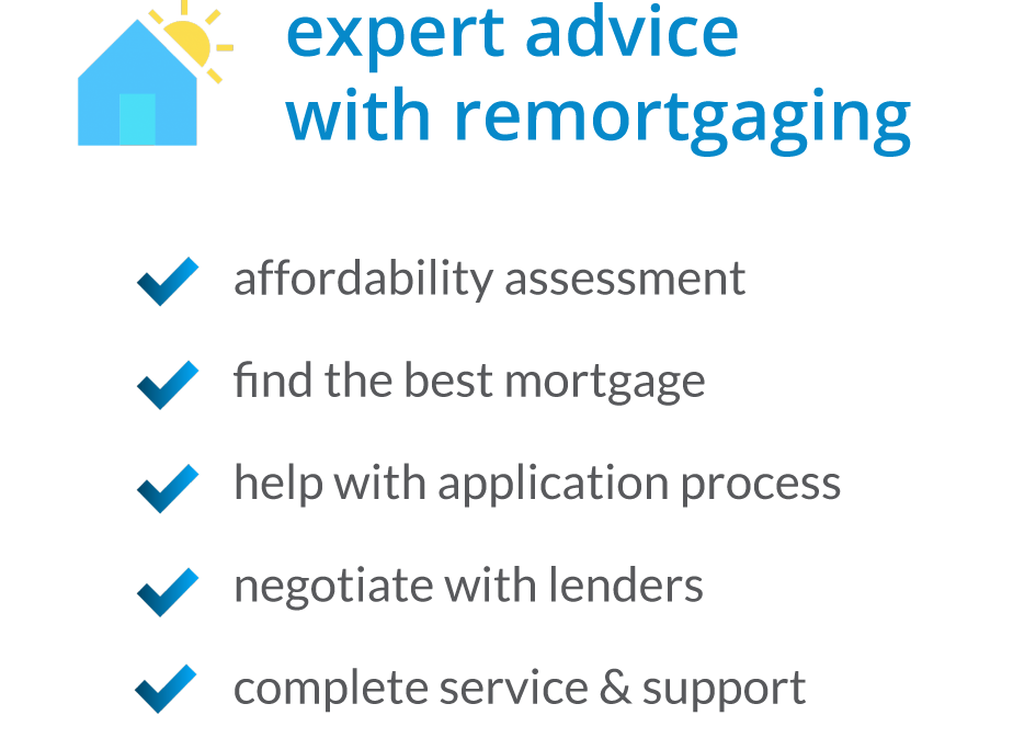 Remortgaging - specialist advice